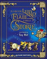 Idea Regalo - Il grande libro delle fiabe e storie. Ediz. illustrata
