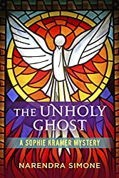 The Unholy Ghost: A Sophie Kramer Mystery
