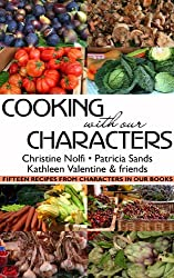 Cooking With Our Characters: Fifteen Recipes from Characters in Our Books (English Edition)