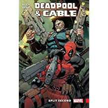 Deadpool & Cable: Split Second (Deadpool & Cable: Split Second Infinite Comic)