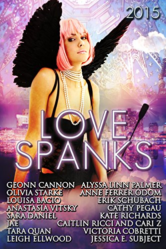 Love Spanks 2015: A Collection of Lesbian Romance Stories (Seasonal Spankings Book 3) (English Edition)