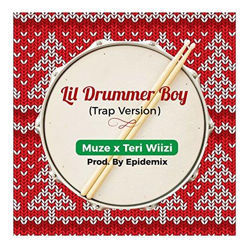 Lil Drummer Boy (feat. Teri Wiizi) [Trap Version]