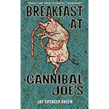Breakfast at Cannibal Joe's