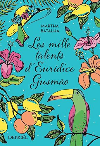 Martha Batalha - Les mille talents d'Euridice Gusmão (2017)