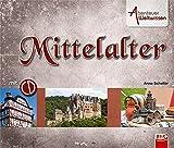 Abenteuer Weltwissen - Mittelalter (inkl. CD) - Anne Scheller