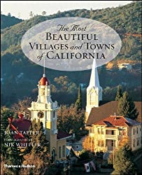 The Most Beautiful Villages and Towns of California by Joan Tapper (2007-08-06)