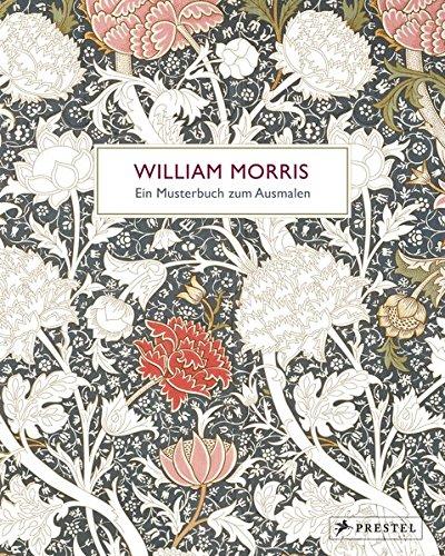 William Morris: Ein Musterbuch zum Ausmalen -