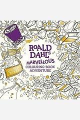 Roald Dahl's Marvellous Colouring-Book Adventure (Colouring Books) Paperback