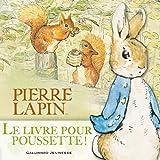 Le livre pour poussette de Pierre Lapin
