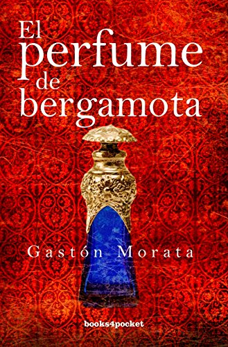 El perfume de bergamota (Narrativa (books 4 Pocket))
