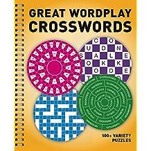 Great Wordplay Crosswords: 100+ Variety Puzzles