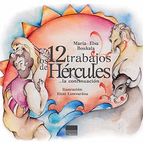 los 12 trabajos de Hércules: ...la continuación...