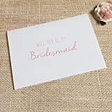 Will you be my Bridesmaid Card - Bridesmaid / Maid of Honour / Chief Bridesmaid / Flower Girl