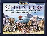 Elastolin Schaustücke: Die schönsten Original-Schaustücke der Firma Hausser 1960 bis 1983 - gestaltet von Josef Tonn