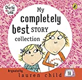 My Completely Best Story Collection (Charlie and Lola)