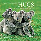 The Little Book of Hugs: A gift to bring comfort and joy