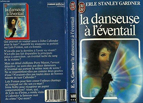 La Danseuse à l'éventail par Erle-Stanley Gardner