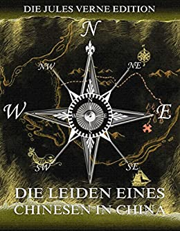 Die Leiden eines Chinesen in China (German Edition) par [Verne, Jules]