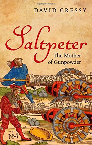 Price comparison product image Saltpeter: The Mother of Gunpowder