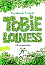Tobie Lolness (Tome 1-La vie suspendue) de Timothée de Fombelle