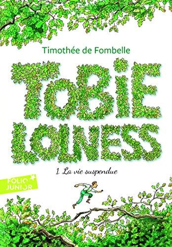 Tobie Lolness (Tome 1-La vie suspendue) par Timothée de Fombelle
