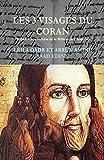 les 3 visages du coran le coran paratexte ou hypertexte de corpus bibliques?