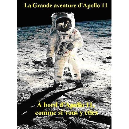 La Grande aventure d'Apollo 11
