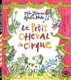 """Afficher """"Le petit cheval de cirque"""""""