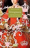 Königinnen: Fünf Herrscherinnen und ihre Lebensgeschichten (Beltz & Gelberg - Biographie) - Maren Gottschalk