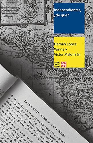 Independientes de que hablan los editores de America Latina