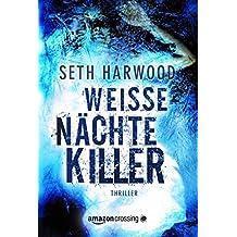 Weiße Nächte Killer (German Edition)