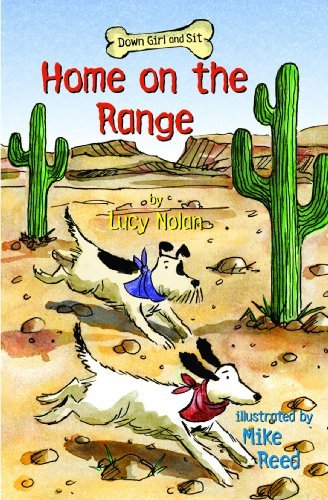 Home on the Range (Down Girl and Sit Series) by Lucy A. Nolan (2010-04-01)
