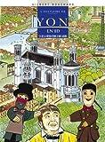 L'histoire de Lyon en BD, Tome 3 - De la Révolution à nos jours