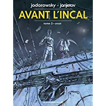 Avant l'Incal, Tome 3 : Croot