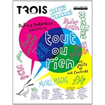 Trois couleurs, Hors-série N° 6 : Tout ou rien : Nos goûts et nos couleurs, Edition collector