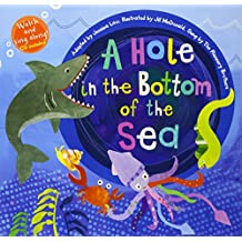 A Hole in the Bottom of the Sea (Barefoot Books Singalongs)
