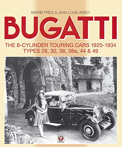 bugatti-the-8-cylinder-touring-cars-1920-34-types-28-30-38-38a-44-49-english-edition