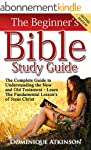 The Bible: The Beginner's Bible Study...