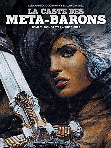 La caste des Meta-Barons T02 par Alexandro Jodorowsky