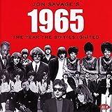 Jon Savage'S 1965-the Year the Sixties Ignited