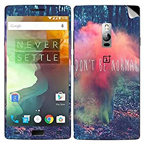 Dont be normal OnePlus 2 Mobile Skin