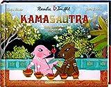 Rosalie & Trüffel Das Kamasautra: Süße Spielarten der Liebe - Katja Reider
