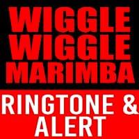 Wiggle Wiggle Wiggle  Marimba Ringtone