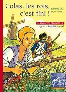 """Afficher """"La Révolution Française n° 2 Colas, les rois, c'est fini !"""""""