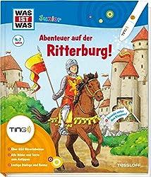 Abenteuer auf der Ritterburg: Über 650 Hörerlebnisse, alle Bilder und Dialoge zum Antippen mit dem TING-Stift (WAS IST WAS junior - Sachbuchreihe)