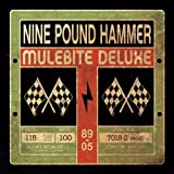 Songtexte von Nine Pound Hammer - Mulebite Deluxe