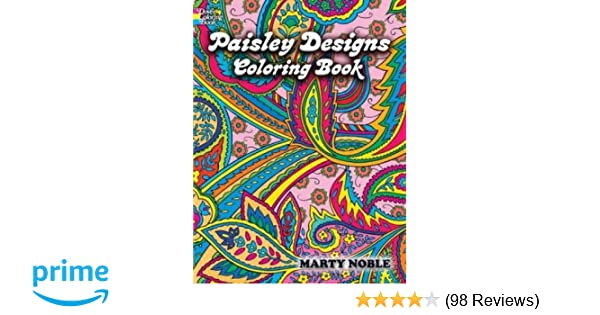 Paisley Designs Coloring Book Dover Design Books Amazoncouk Marty Noble