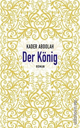 Der König: Roman