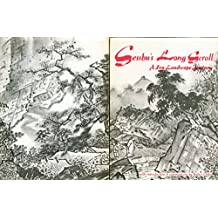Sesshu's Long Scroll Sesshu's Long Scroll: A Zen Landscape Journey a Zen Landscape Journey