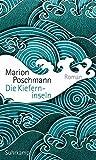 Die Kieferninseln: Roman von Marion Poschmann